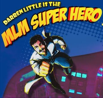 Darren Little, MLM Superhero, That MLM Beat, Top 50 MLM Blogs, MyleadsystemPRO, MLSP, mlm mentors, mlm coaches, mlm trainers